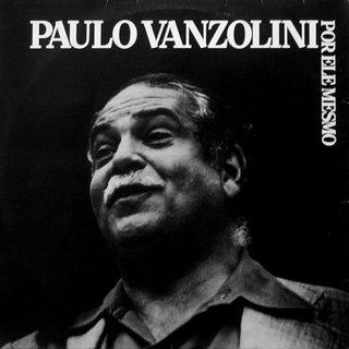 Paulo Vanzolini - Por ele mesmo